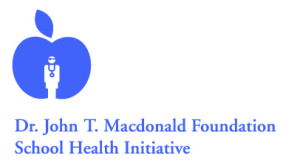 Dr. John T. Macdonald Foundation School Health Initiative